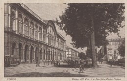 Italie - Torino - Corso  Vittorio Emanuele II  E Stazione Porta Nuova - Gare Chemin De Fer - Stazione Porta Nuova