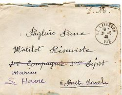 C12 1940 Lettre En  FM Du Dépot Des Réservistes Brest Naval Redirigé Le Havre Naval - Correo Naval