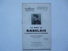 EDITIONS DES FLAMBEAUX : RABELAIS - Le Rire De Rabelais Et Le Sourire De Son Pantagruélisme - Charles HERTRICH - Psicologia/Filosofia
