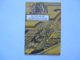 LE PALAIS DE HAMPTON COURT - Arte
