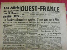 Journal Ouest-France N° 27 Du 5 Septembre 1944. Alliés En Hollande Bony Lafont Chernicheff FFI - Guerra 1939-45