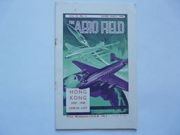 THE AERO FIELD - JUNE-JULY 1950 : HONG KONG 1929-1949 CHECK LIST - Voyages
