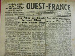 Journal Ouest-France N° 30 Du 9-10 Septembre 1944. FFI De Gaulle épuration Guitry Déat Beauplan Suzy Solidor Fresnay - Guerra 1939-45