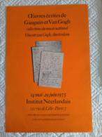 "AFFICHE ANCIENNE ORIGINALE EXPOSITION "" GAUGUIN Et VAN GOGH "" 1975 - Manifesti"
