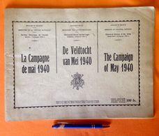 LA CAMPAGNE DE MAI 1940 DE VELDTOCHT VAN MEI 88pp ©1945 WO2 1940-45 WW2 OORLOG GUERRE WAR Geschiedenis Heemkunde Z632 - Weltkrieg 1939-45