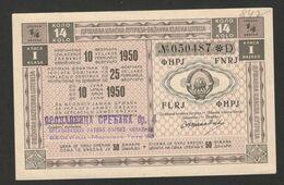 YUGOSLAVIA - LOTTERY TICKET - State Lottery Ticket (14 X 9 Cm) - 1950 . - Lottery Tickets