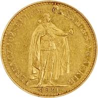 """Ungarn: 1911, """"Franz Joseph I."""" 10 Kronen In 900er Gold In Sehr Schöner Erhaltung. - Hungría"""