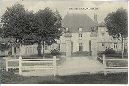 MONDEMENT -  Le Château - Rilly-la-Montagne