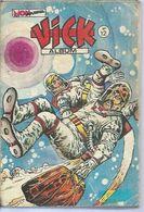 VICK Reliure N° 12 ( N° 40 + 41 + 42 ) - MON JOURNAL 1977 - Mon Journal
