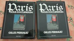 Paris Sous L'occupation De Gilles Perrault, édition Belfond 1987 , Livre Avec Son Coffret Comme Neuf - Geschichte