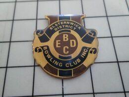 1820 Pins Pin's / Rare & Belle Qualité THEME SPORTS / ELSTERNWICK DISTRICT BOWLING CLUB EDBC - Bowling