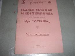 LIBRETTO GRANDE CROCIERA MEDITERRANEA 1933 M/N OCEANIA - Barche