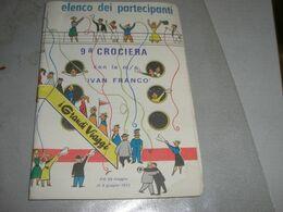 LIBRETTO 9°CROCIERA M/N IVAN FRANCO 1972 - Barche
