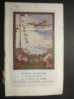 Le Havre - Trouville - Deauville - Programme Officiel Grande Quinzaine D'Aviation De La Baie De Seine - 1910 - RARE - - Pubblicità