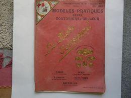 PUBLICATION MENSUELLE N° 153 (33 X 41 Cm) - MODELES PRATIQUES GENRE COUTURIERE ET TAILLEUR ; La Mode Parisienne - Pizzi, Merletti E Tessuti