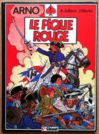 EO Glénat 1984 > André JUILLARD & Jacques MARTIN : ARNO #1 - Le Pique Rouge - Sept Vies De L'Epervier, Les