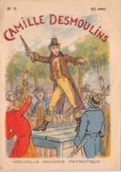 CAMILLE DESMOULINS N°9 - Histoire- Nouvelle Imagerie Patriotique. Chromotypographie A.Quantin.Paris - Storia