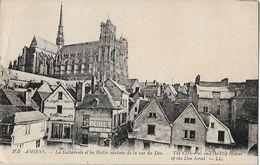 AMIENS - La Cathédrale Et Les Vieilles Maisons De La Rue Du Don - Amiens