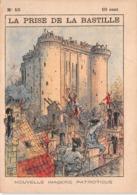 LA PRISE DE LA BASTILLE N°10 - Histoire- Nouvelle Imagerie Patriotique. Chromotypographie A.Quantin.Paris - Storia
