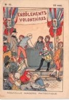 ENRÔLEMENTS VOLONTAIRES N°11 - Histoire- Nouvelle Imagerie Patriotique. Chromotypographie A.Quantin.Paris - Storia