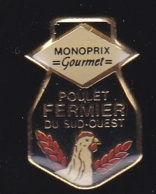 66290-Pin's.Monoprix.Poulet Fermier Du Sud Ouest. - Merken