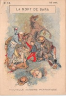 LA MORT DE BARA N°12 - Histoire- Nouvelle Imagerie Patriotique. Chromotypographie A.Quantin.Paris - Storia