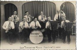 MONTCEAU LES MINES - Les Bazarou Jazz Montcelliens - Carte Photo Représentant Un Orchestre - Montceau Les Mines