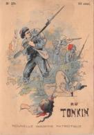 AU TONKIN N°20 - Histoire- Nouvelle Imagerie Patriotique. Chromotypographie A.Quantin.Paris - Storia