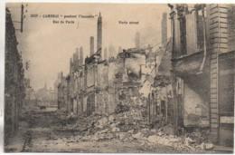"59 CAMBRAI    "" Pendant L'incendie"" Rue De Paris - Cambrai"