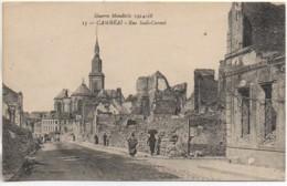 59 CAMBRAI   Guerre 14/18 Rue Sadi-Carnot - Cambrai