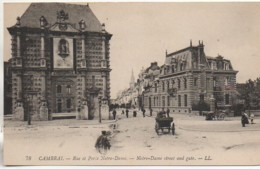 59 CAMBRAI  Rue Et Porte Notre Dame - Cambrai