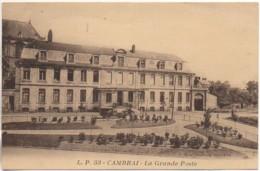 59 CAMBRAI La Grande Poste - Cambrai