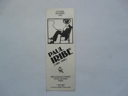 VIEUX PAPIERS - MARQUE PAGES : Paul IRIBE - 1983 EXPOSITION DU CENTENAIRE - Bladwijzers