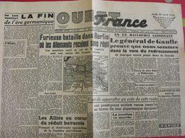 Journal Ouest-France N° 221 Du 26 Avril 1945. De Gaulle Prise De Berlin Pétain Prisonniers Libérés Poche De Royan - Guerra 1939-45