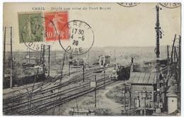 CPA 60 Oise Creil Rare Dépôt Vue Pont Royal Gare Train Près Chantilly Senlis Apremont Montataire Nogent Sur Laigneville - Creil