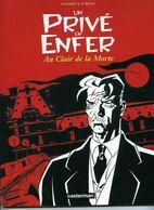 Un Prive En Enfer Au Clair De La Morte EO BE Casterman 02/2000 Streng Nandrin (BI4) - Editions Originales (langue Française)