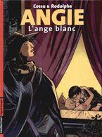 Angie 1 L'ange Blanc EO BE Casterman 01/2005 Rodolphe Cossu (BI4) - Editions Originales (langue Française)