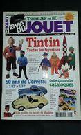 LA VIE DU JOUET NO 93 TINTIN TOUTES LES FIGURINES 50 ANS DE CORVETTE - Boeken, Tijdschriften, Stripverhalen
