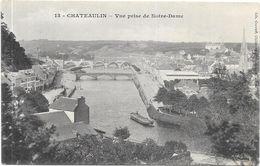 CHATEAULIN : VUE PRISE DE NOTRE DAME - Châteaulin