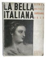 La Bella Italiana - Supplemento Al N. 84 Rivista Domus Natale Capodanno 1935 - Libri, Riviste, Fumetti