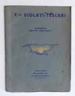 Catalogo Illustrato F.lli Violati Tescari - Fabbrica Aratri Meccanici - 1930 Ca. - Libri, Riviste, Fumetti