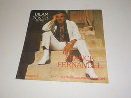 45 TOURS FRANCK FERNANDEL BILAN POSITIF 1982 - Other - French Music