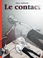 Le Contact - 1 EO BE Casterman 04/2004 Robberecht Maury (BI4) - Editions Originales (langue Française)