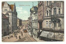 Troppau Opava Oberring Mit Straßenbahn 1909 - Sudeten