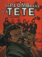 Du Plomb Dans La Tete 2 Les Gros Poissons EO BE- Casterman 02/2005 Matz Wilson (BI4) - Editions Originales (langue Française)