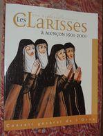 [NORMANDIE]  Les Clarisses, Une Présence Discrète à Alençon 1501 - 2001 - Religione