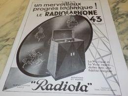 ANCIENNE PUBLICITE RADIOPHONE 43 DE RADIOLA  1930 - Manifesti