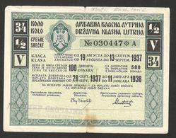 KINGDOM YUGOSLAVIA-STATE LOTTERY -V KLASA-state Lottery Ticket-1932/1933. (14.5 X 11 Cm) - 1937/1938 . - Lottery Tickets