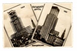 ANTWERPEN - Boerentoren In De Steigers 1929 En Afgewerkt 1931 - Antwerpen