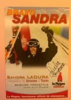 SKI FREESTYLE -  SANDRA LAOURA...Signature...Autographe Véritable..... - Autographes